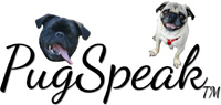 PugSpeak Pug and Pet Gifts Byt Mary Crissman